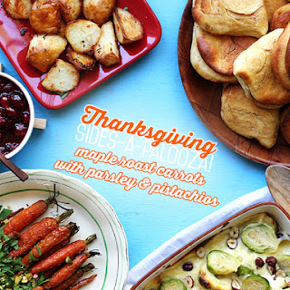 Maple Roast Carrots with Parsley & Pistachio // Thanksgiving Sides-A-Palooza