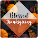 Happy Thanksgiving Greetings Wishes for PC-Windows 7,8,10 and Mac