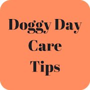 Doggy Day Care Tips