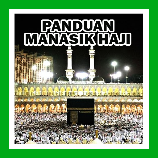 PANDUAN MANASIK HAJI (app)
