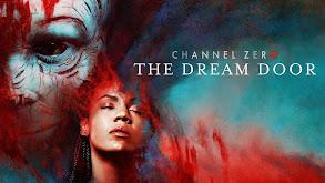 Channel Zero: The Dream Door thumbnail