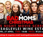 Ladies Night - A Bad Moms Christmas : Movies in the Vines