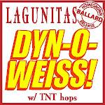 Lagunitas Dyn-o-weiss!