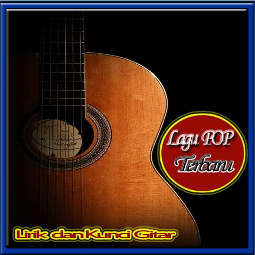 Lirik Lagu Terbaru Dan Kunci Gitar