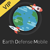 EDM VIP : Earth Defense Mobile VIP Android APK Download Free By KiKient.