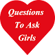 Download Questions to Ask Girls For PC Windows and Mac