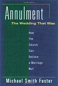 ANNULMENT: THE WEDDING THAT WAS