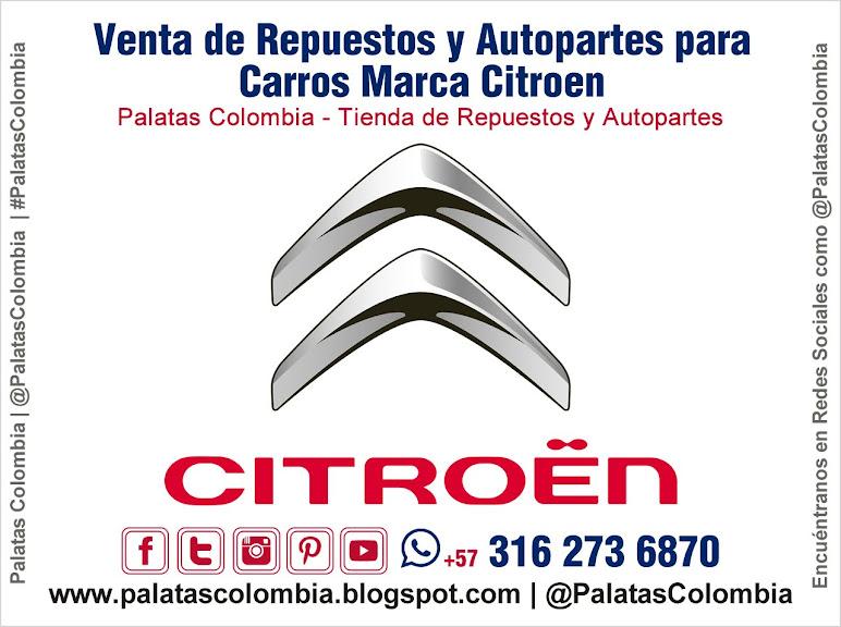 Venta de Repuestos y Autopartes para Carros Marca Citroen en Bucaramanga | Palatas Colombia Repuestos y Autopartes @PalatasColombia WhatsApp +57 3162736870