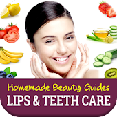 Homemade Beauty Guides: Lips & Teeth Care