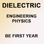 ENGINEERING PHYSIC DIELECTRICS