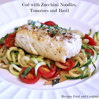 Cod with Zucchini Noodles, Tomatoes and Basil.