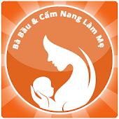 Ba Bau Va Cam Nang Lam Me