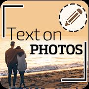 Text on photos – Crop, Text Editor, Font Changer