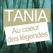 Tania au Cœur des Légendes