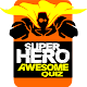 Superheroes Awesome Quiz for PC-Windows 7,8,10 and Mac