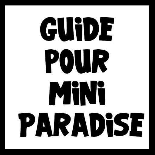 Guide Minion Paradise
