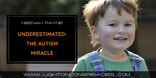 Underestimated: The Autism Miracle
