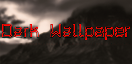 Dark Wallpapers for PC