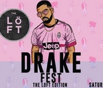 Drake Fest Cape Town : The Loft Edition : Cape Town, South Africa