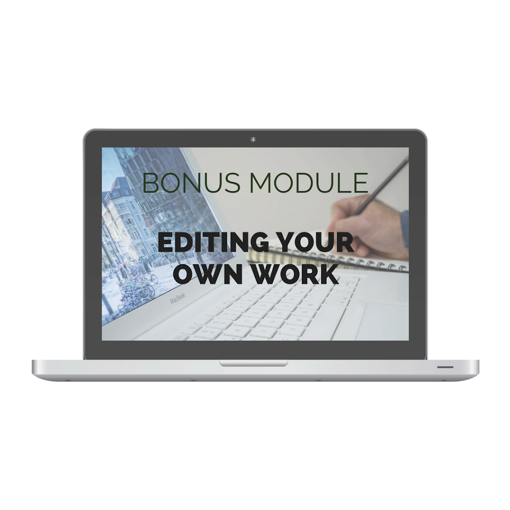 Bonus Module: Editing your own work