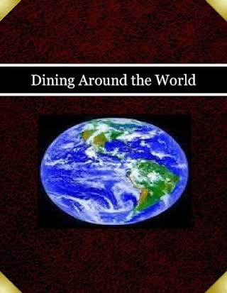 Dining Around the World