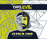 Two Roads / Evil Twin Collaboration Evil Geyser Gose