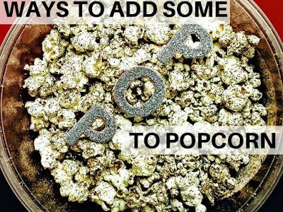 Ways to Add Some Pop to Popcorn