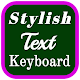 Download Stylish Text Typing Keyboard & Speech to text For PC Windows and Mac