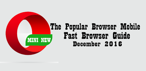 Fast Opera Mini Guide for PC