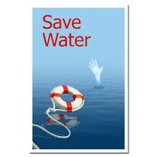 Save water, save life.