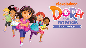 Dora and Friends: Into the City! thumbnail