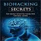 Biohacking Secrets Download for PC Windows 10/8/7