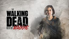 The Walking Dead: Best of Maggie thumbnail