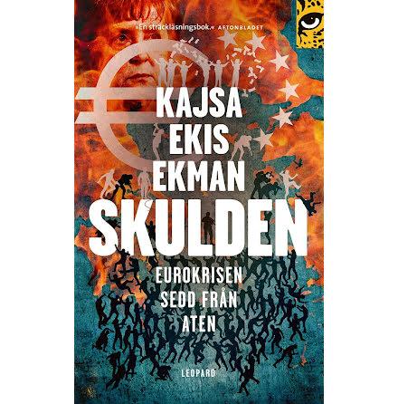 Skulden : Eurokrisen sedd från Aten E-bok