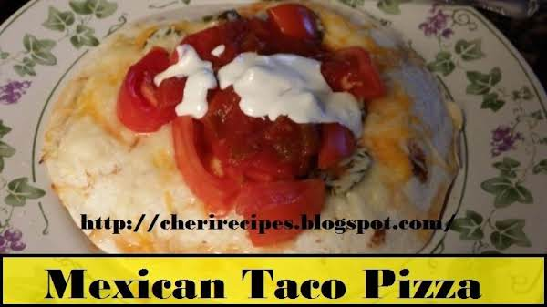 Mexican Taco Pizza Is Really Good