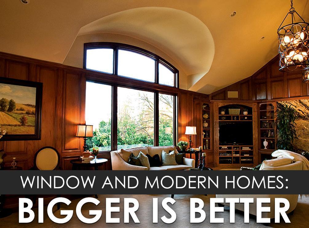Window and Modern Homes