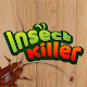 Download Insect Killer For PC Windows and Mac