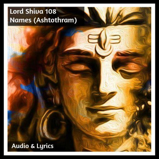 Lord Shiva 108 Names (Ashtothram) file APK Free for PC, smart TV Download