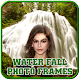 Waterfall Photo Frames for PC-Windows 7,8,10 and Mac