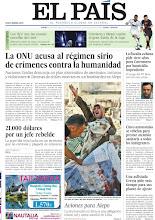 Photo: La ONU acusa al régimen sirio de crímenes contra la humanidad, la fiscalía cubana pide siete años para Carromero por homicidio imprudente, 21.000 dólares por un jefe rebelde, cinco autonomías se rebelan para prestar atención sanitaria a todos los inmigrantes y una asfixiada Grecia pide más tiempo para sus planes de ajuste, entre los temas de nuestra portada del 16 de agosto de 2012. http://srv00.epimg.net/pdf/elpais/1aPagina/2012/08/ep-20120816.pdf