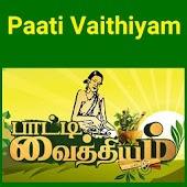 Paati vaithiyam in Tamil - Mooligai Maruthuvam