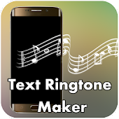 Text Ringtone Maker