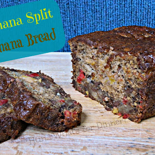 Banana Split Banana Bread