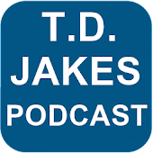 T.D. Jakes Podcast