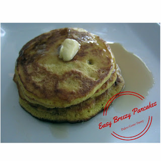 Easy Breezy Pancakes.