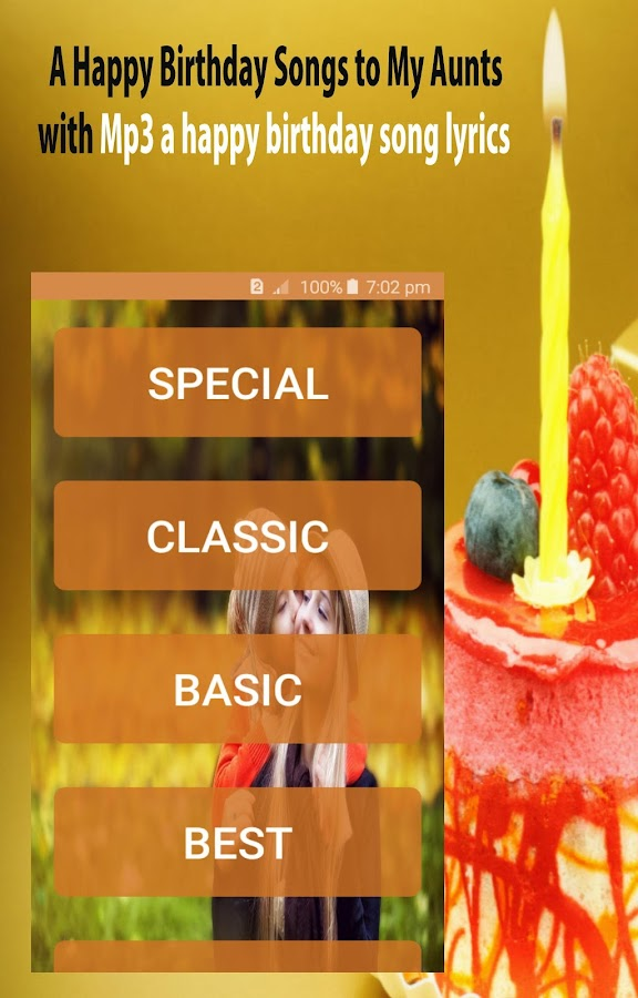 Lyric birthday song lyrics : Happy Birthday Songs for Aunt - Android Apps on Google Play