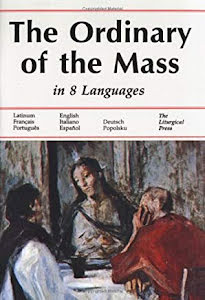 THE ORDINARY OF THE MASS IN EIGHT LANGUAGES