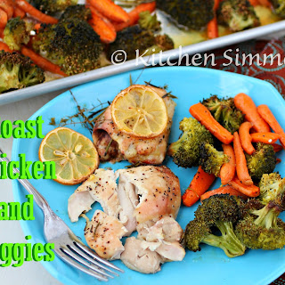 Quick and Easy Roast Chicken and Veggies- One Pan Dinner