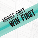 MOBILE FIRST WIN FIRST