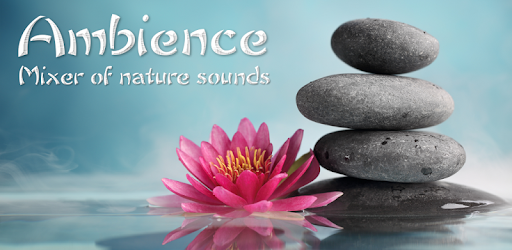Ambience - Nature sounds: relax and sleep - Apps on Google Play